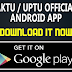 AKTU UPTU Official Android App is Released : Check Odd Semester 2016 Result on it