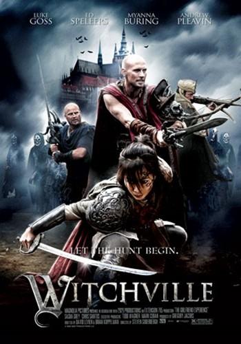 Witchville (2010) สงครามล้างแม่มดสะกดโลก