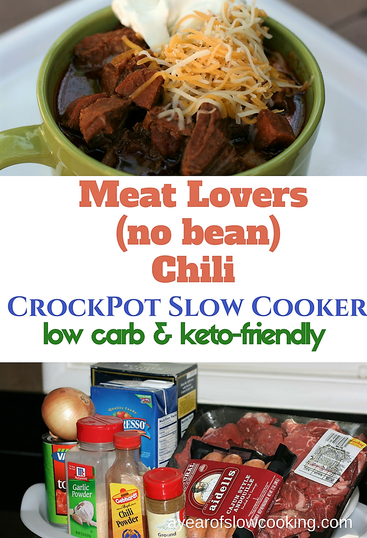 Meat Lover S No Bean Chili Recipe A Year Of Slow Cooking