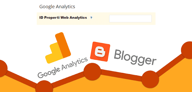 Memasang Google Analytic di Blogger
