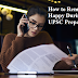 How to Remain Happy During UPSC Preparation