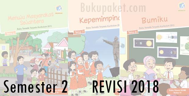 Buku Tematik Kelas 6 SD/MI Semester 2 Kurikulum 2013 Revisi 2018
