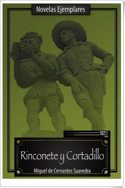 """""""Rinconete y Cortadillo"""" de Miguel de Cervantes Saavedra"""