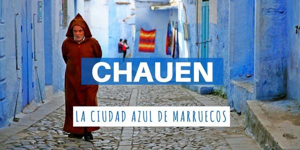 Chauen, la ciudad azul de Marruecos