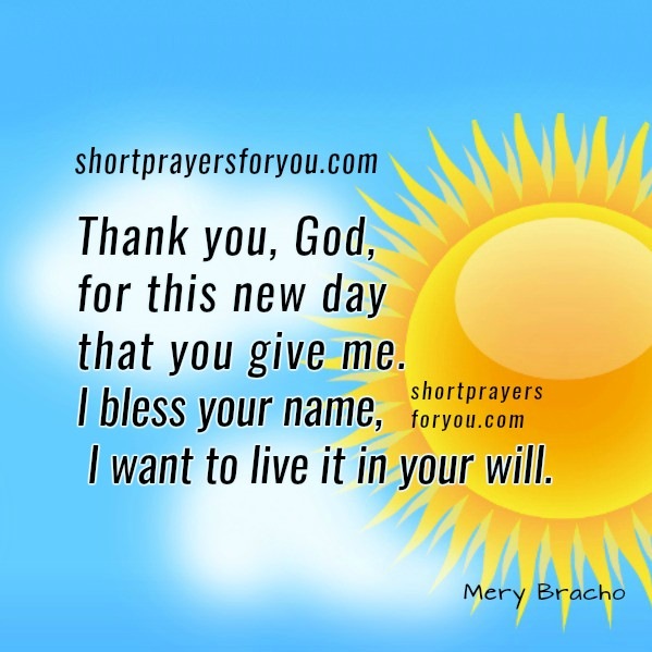 Nice christian prayer, short prayer, pray God, good morning prayer by Mery Bracho.