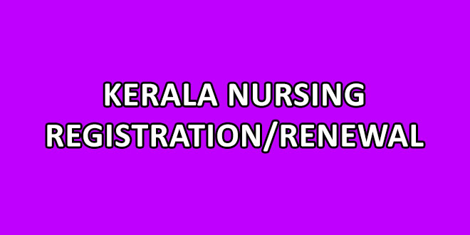 Kerala Nursing Registration/Renewal Online Application
