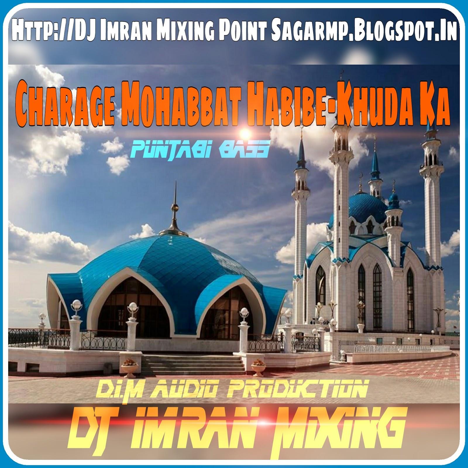 Imran Khan Song I Am Rider Mp3 Download: DJ Imran Mixing_D.I.M Audio Sagar M.P.: Download:-CHARAGE