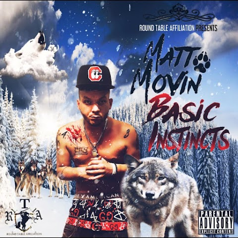 """Basic Instincts"" // Matt Movin trap mixtape tells his story of growing up in the streets"