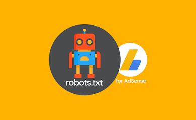 Iklan Adsense Tidak Tampil di Semua Artikel? Lakukan Setting pada robots.txt khusus!