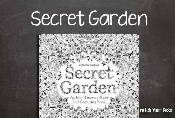 Lets Color Secret Garden An Inky Treasure Hunt And Colouring Book By Illustrator Johanna Basford Is