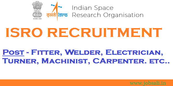 ISRO Recruitment 2017, ITI Jobs, ISRO Online application