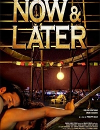 Now & Later   Bmovies