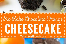 No Bake Chocolate Orange Cheesecake Recipe