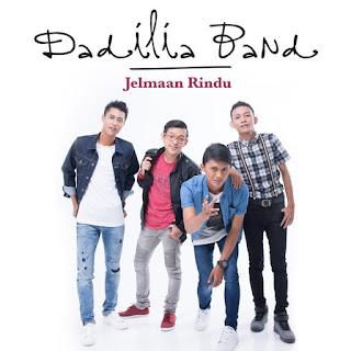 Lirik Lagu Dadilia Band - Jelmaan Rindu