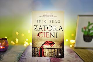 "Eric Berg - ""Zatoka cieni"""
