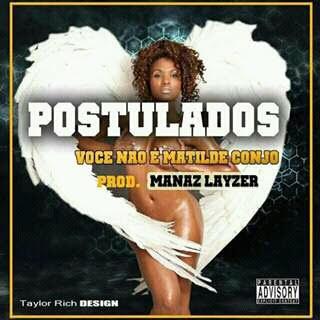 Postulados - Você Não É Matilde Conjo (Prod. by Mánaz Lazer)