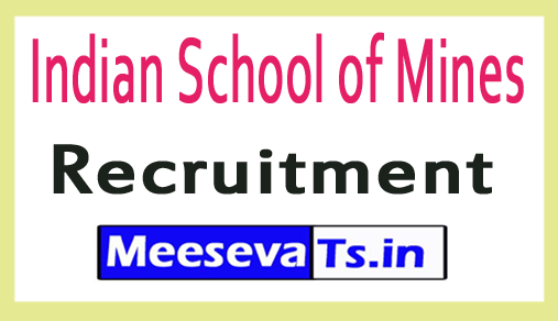 Indian School of Mines ISM Recruitment