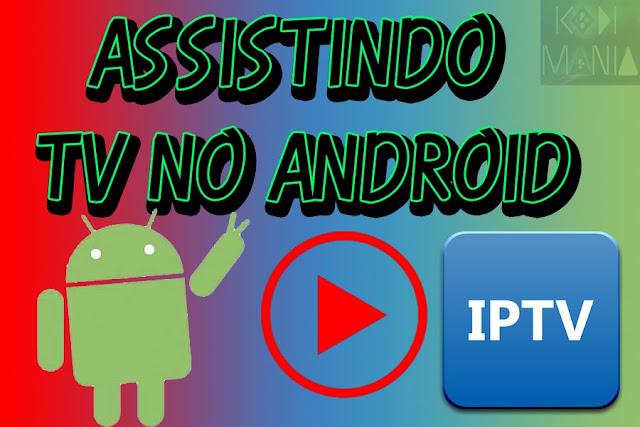 Tutorial – Assistir TV no android com o IPTV Pro (Atualizado)