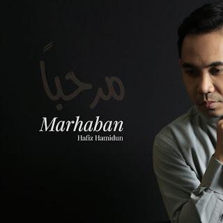 Hafiz Hamidun - Marhaban MP3