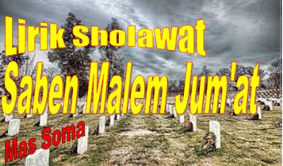 Lirik Sholawat Saben Malam Jum'at Majlis Al Waly