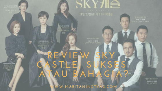 review drama korea sky castle yang penuh intrik