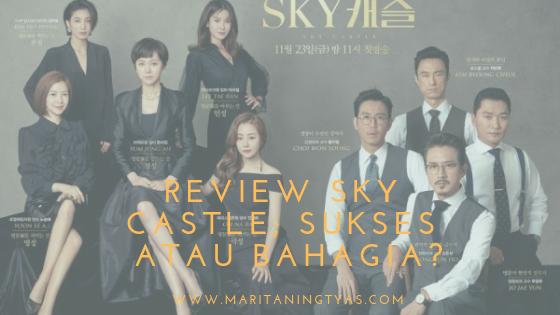 Review Drama Korea Sky Castle; Sukses atau Bahagia?