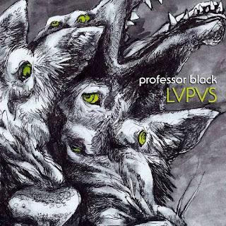 """Ο δίσκος των Professor Black """"LVPVS"""""""