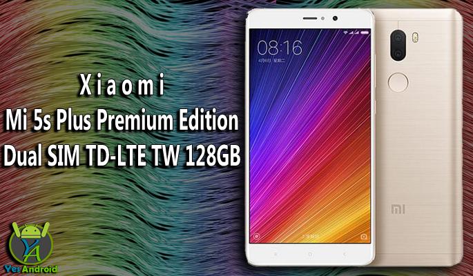 Xiaomi Mi 5s Plus Premium Edition Dual SIM TD-LTE TW 128GB Full Specs Datasheet