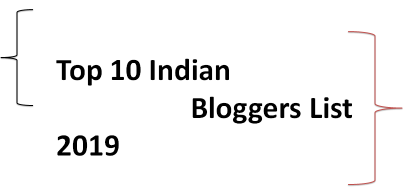 Top 10 Indian Bloggers 2019 and their Earnings