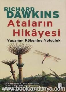 Richard Dawkins - Ataların Hikayesi - Yaşamın Kökenine Yolculuk