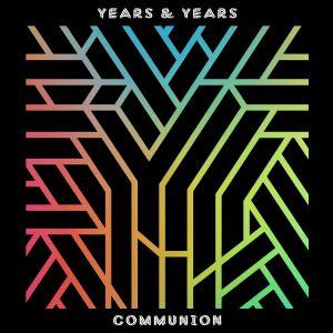 Desire - Years & Years, Tove Lo