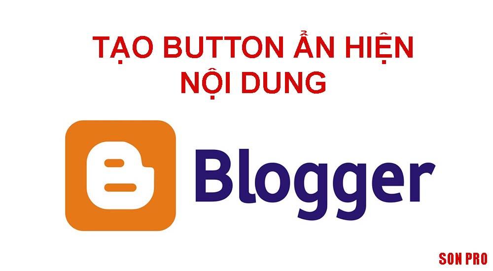 Code tạo Button Ẩn/ Hiện nội dung cho Blogspo