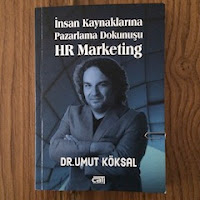 Insan Kaynaklarina Pazarlama Dokunusu - HR Marketing