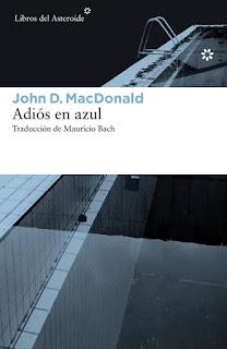 Adiós en azul John D. MacDonald