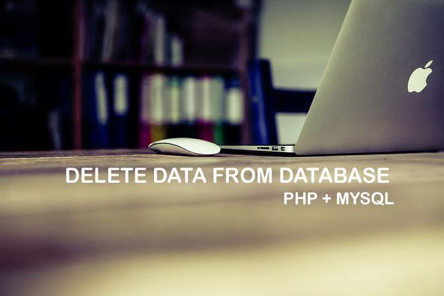 How to Delete Data in mySql Database using PHP