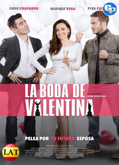 La Boda de Valentina (2018) HD 720P LATINO
