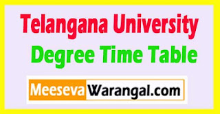 Telangana University Degree Time Table 2017