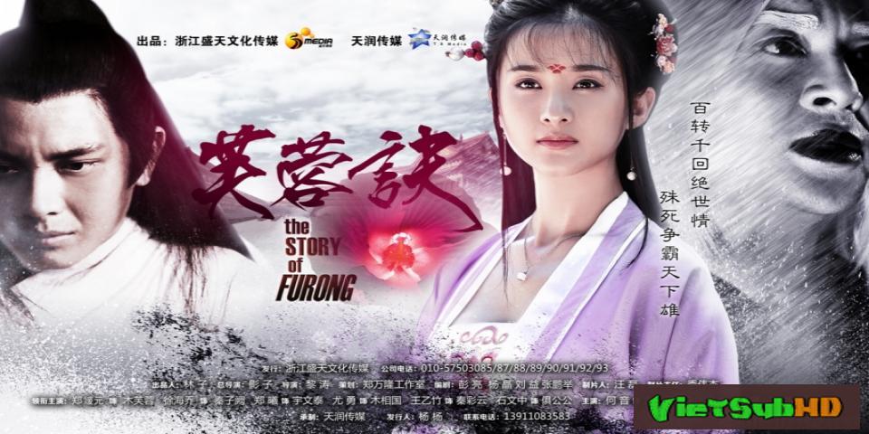 Phim Phù Dung Quyết Hoàn Tất (38/38) VietSub HD | The Story Of Furong / Lotus Will 2015