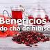 11 benefícios surpreendentes do chá de hibiscos
