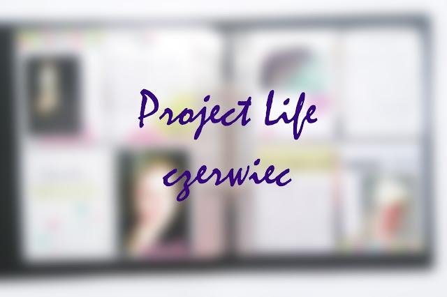Project Life w czerwcu