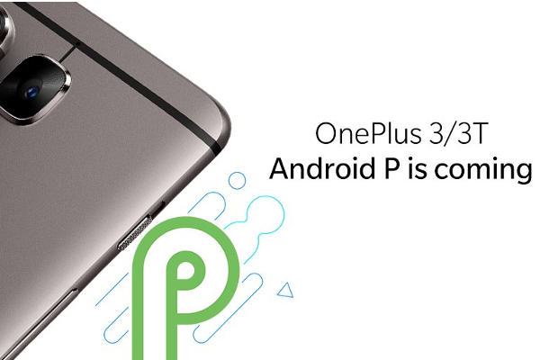Android P update coming soon to OnePlus 3 and OnePlus 3T phones