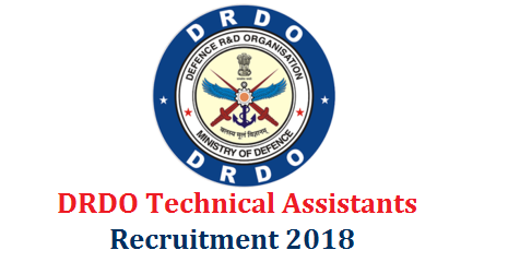 DRDO Technical Assistant Posts Recruitment 2018 Apply Online @drdo.gov.in