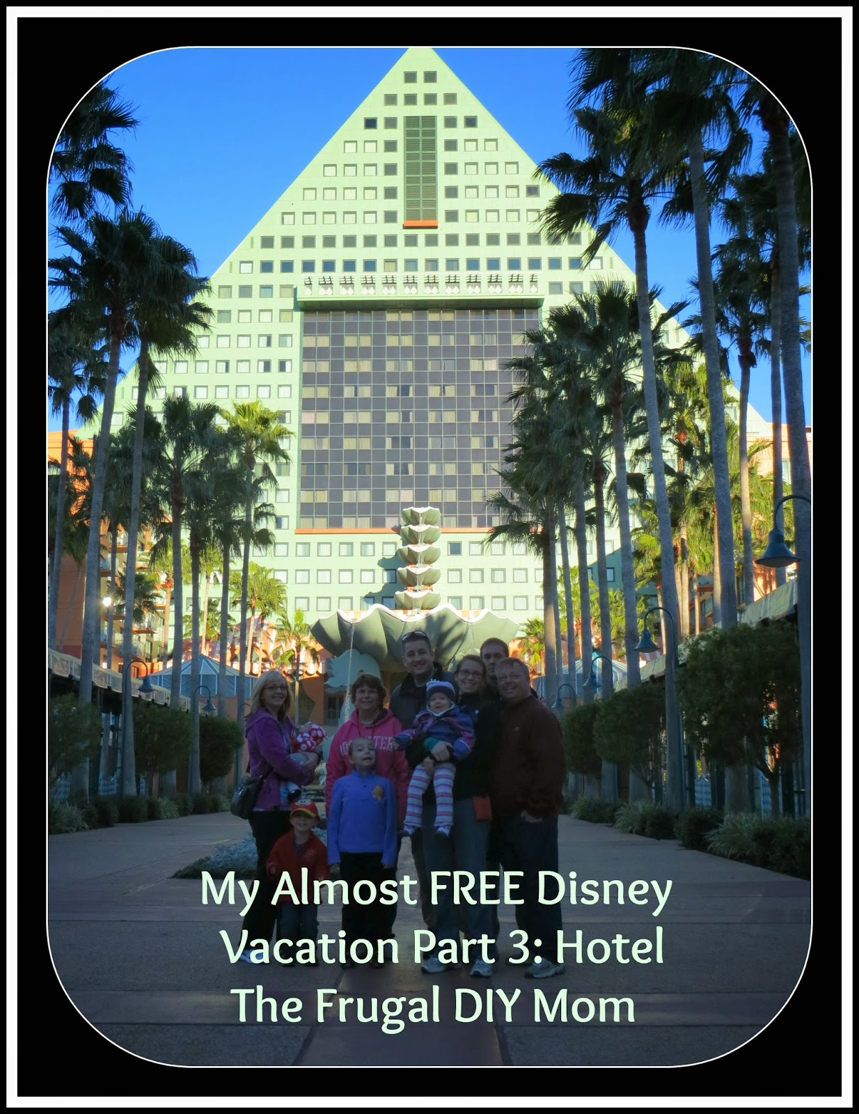 The Frugal DIY Mom  My Almost Free Disney Vacation