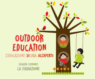 Outdoor education - L'educazione SIcura all'aperto