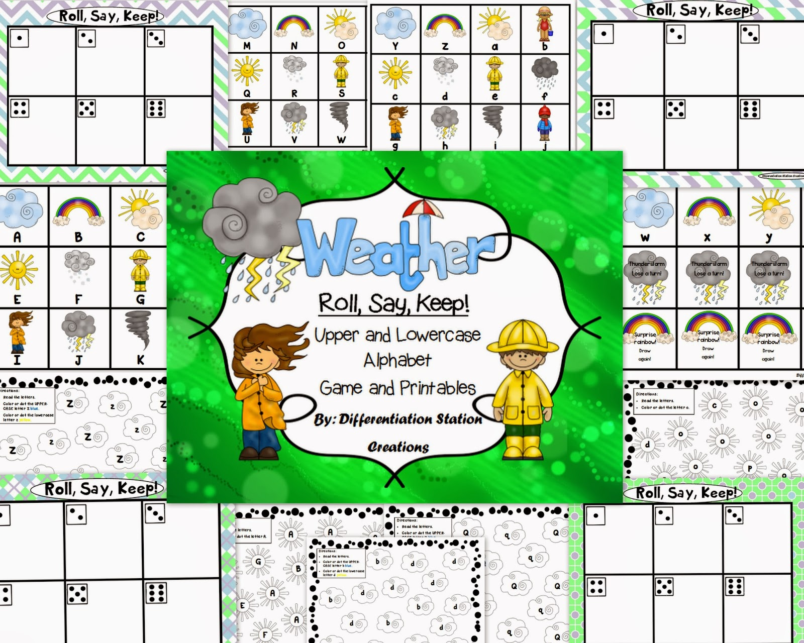 http://www.teacherspayteachers.com/Product/Weather-Roll-Say-Keep-Alphabet-Center-Game-and-Printables-1028134