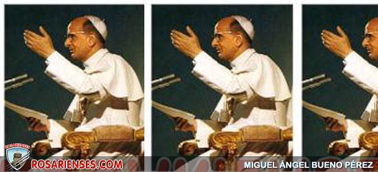 El Papa Pablo VI es Venerable | Rosarienses, Villa del Rosario
