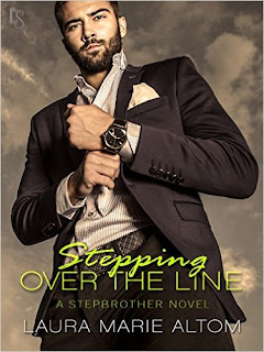 Stepping Over the Line: A Stepbrother Novel (Shamed) by Laura Marie Altom