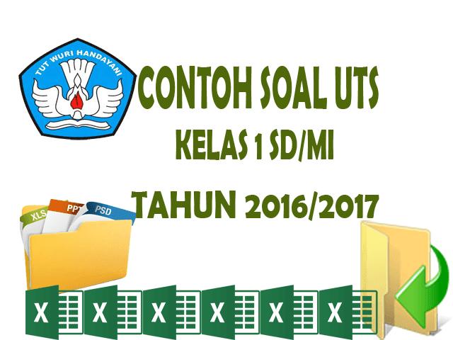 Download Contoh Soal UTS Kelas 1 SD/MI Siap Cetak