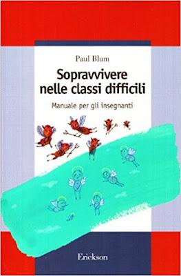 Paul Blum - Sopravvivere nelle classi difficili