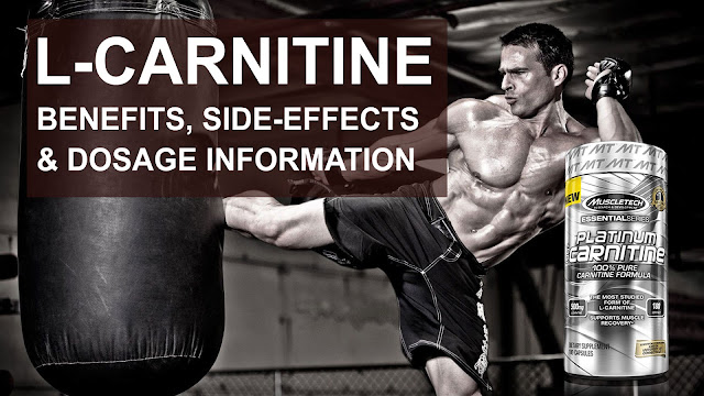 L-Carnitine Benefits, Side-Effects and Dosage Full Information